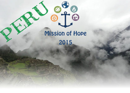 Mission of Hope 2015: Peru Donor Trip